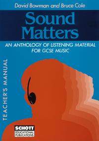 Sound Matters - An Anthology of Listening Material for GCSE Music