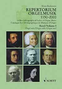 A Bio-bibliographical Index of Organ Music Band 1: Orgel solo - Composers - Works - Editions. 57 Countries - A selection