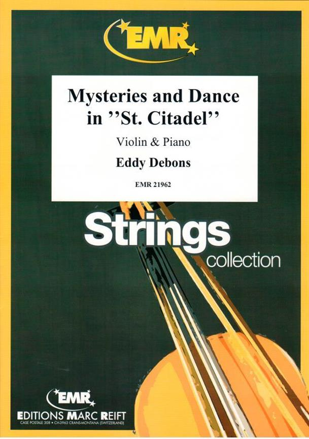 Mysteries and Dance in St Citadel