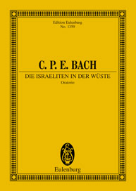 Bach, CPE - The Israelites in the Wilderness H 775 - Oratorio