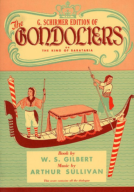 The Gondoliers - Vocal Score