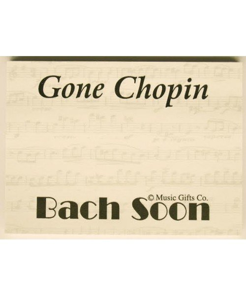 Gone Chopin Bach Soon Post It Notes