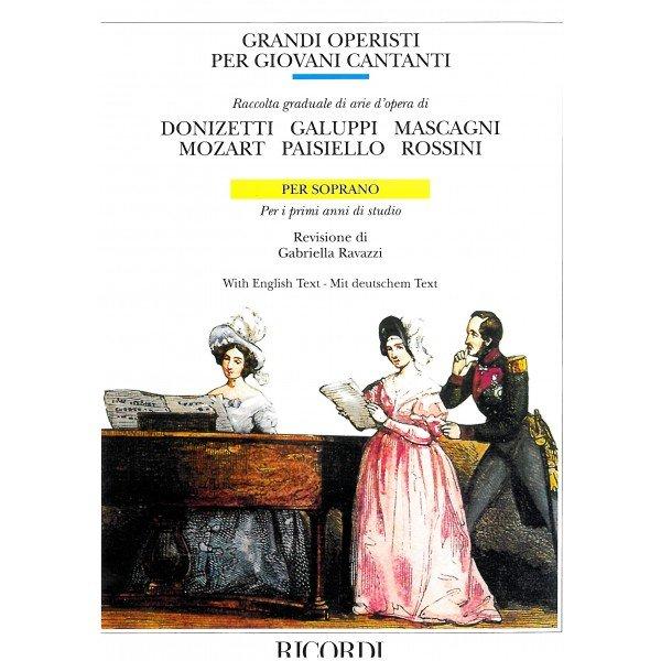 Grandi Operisti Per Giovani Cantanti Sop