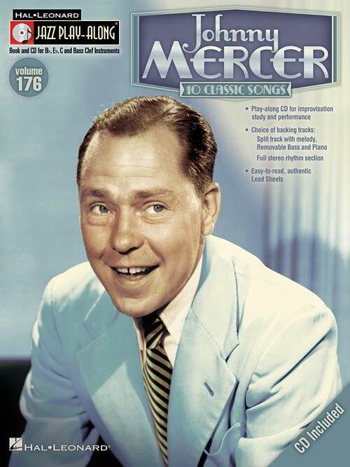 Johnny Mercer - Jazz Play-Along Volume 176