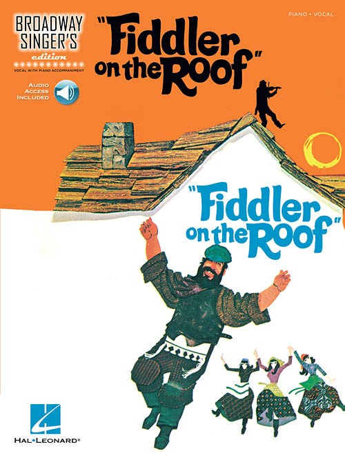 Fiddler on the Roof - Broadway Singer's Edition