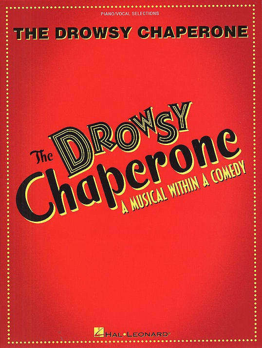 The Drowsy Chaperone (Vocal Selections)