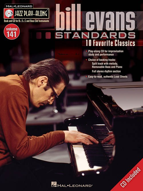 Bill Evans Standards - Hal Leonard Jazz Play-Along Vol 141