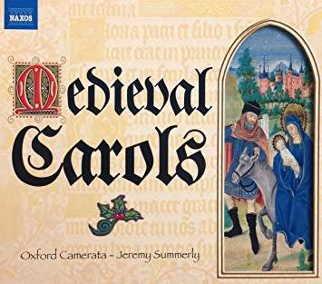 Medieval Carols - Oxford Camerata, Jeremy Summerly