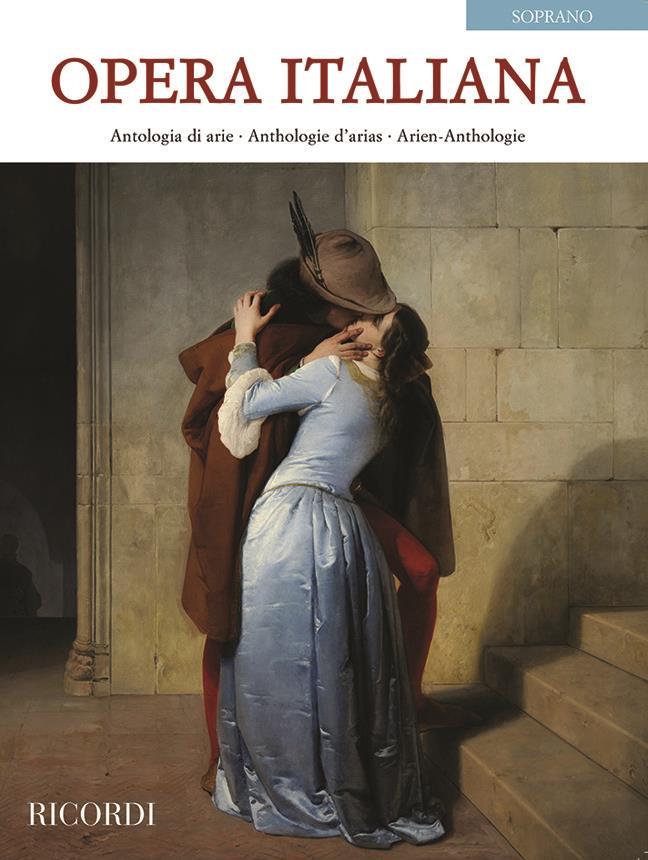 Opera Italiana - Antologie Die Arie for Soprano
