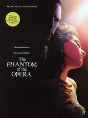 The Phantom Of The Opera: Film Soundtrack Vocal Selections