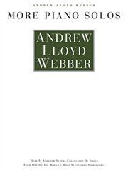 Andrew Lloyd Webber: More Piano Solos