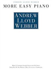 Andrew Lloyd Webber: More Easy Piano