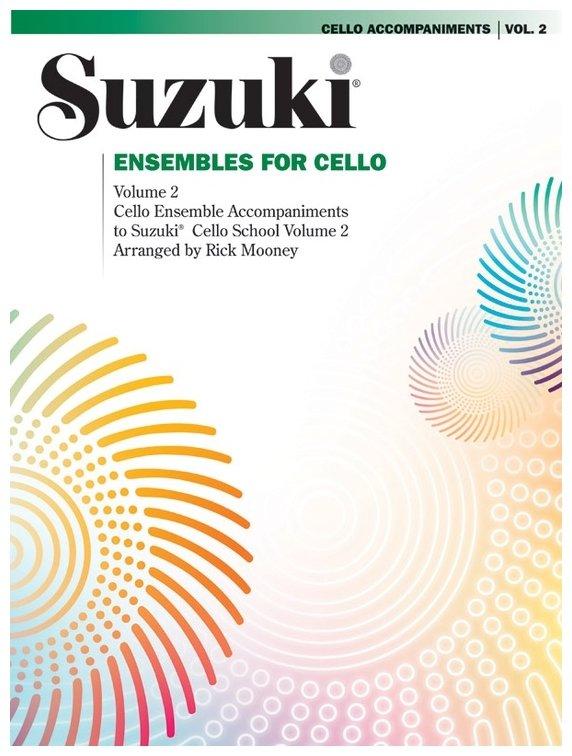 Suzuki Ensembles For Cello Volume 2