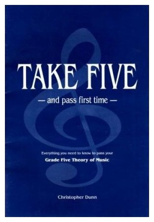 Take 5 and Pass First Time