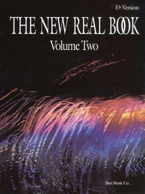 The New Real Book Volume 2 (Eb Version)