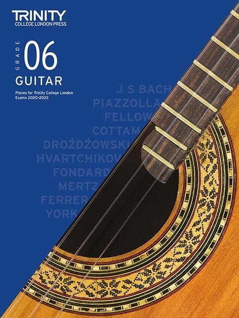 Trinity Guitar Exam Pieces 2020-2023 Grade 6