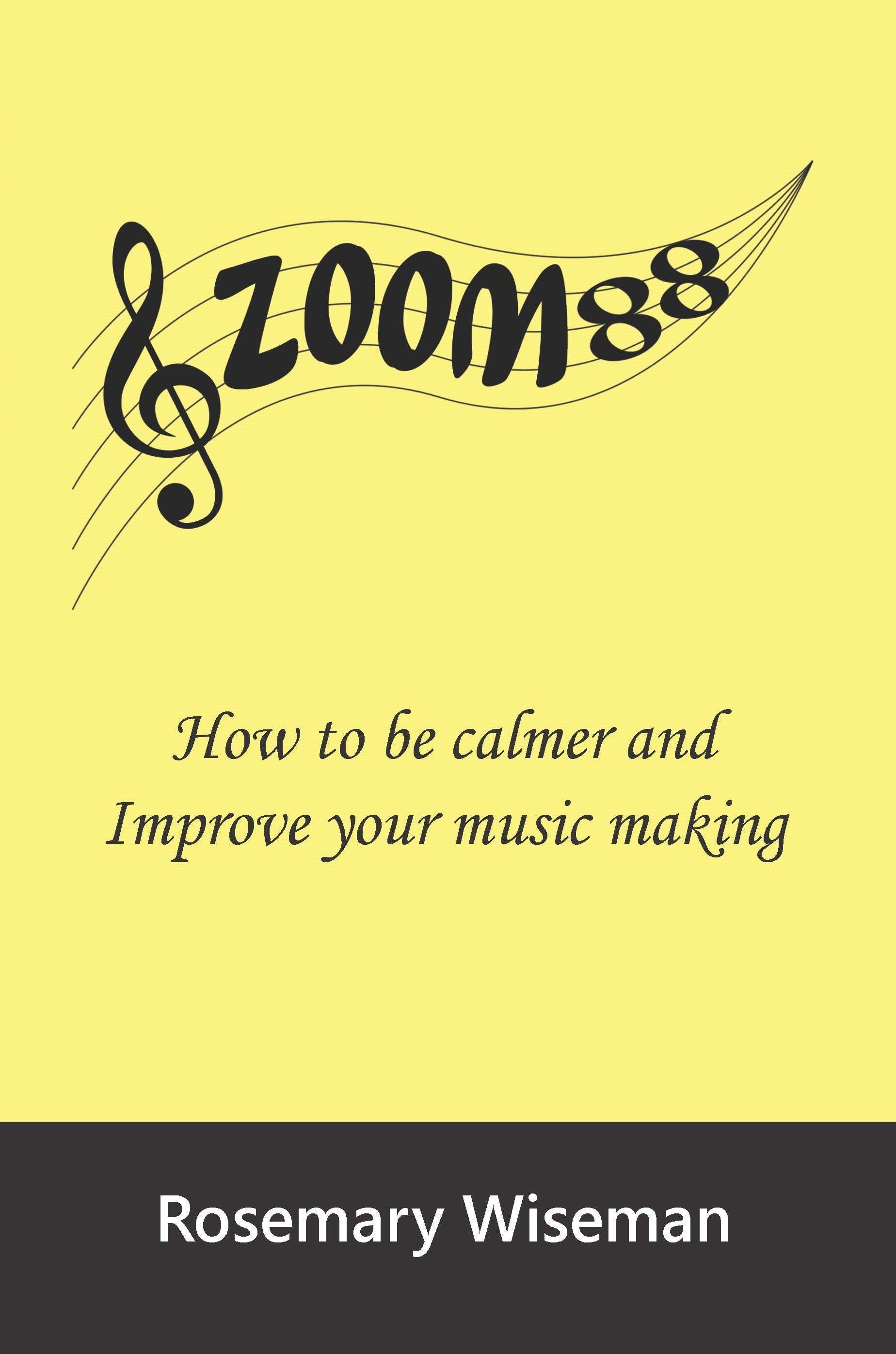 Zoom88: How to be calmer and improve your music making