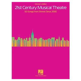 21st Century Musical Theatre: Women's Edition