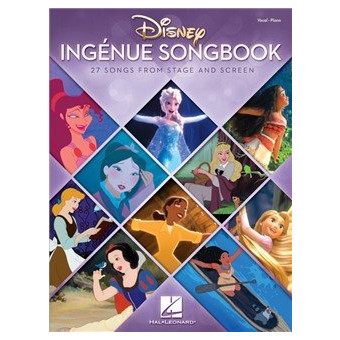 Disney Ingenue Songbook - 27 Songs from Stage and Screen