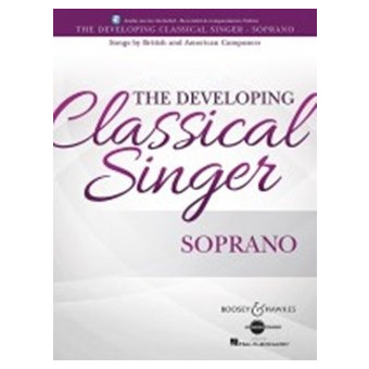 The Developing Classical Singer - Soprano